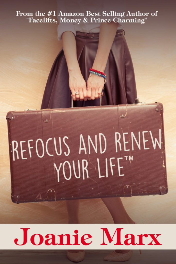 Refocus & Renew Your Life by Joanie Marx