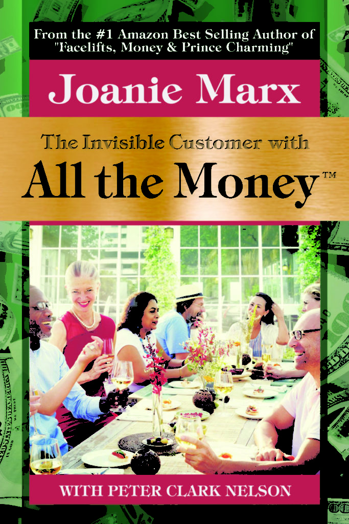 The Invisible Customer With All the Money – eBook – Joanie Marx and Peter Clark Nelson