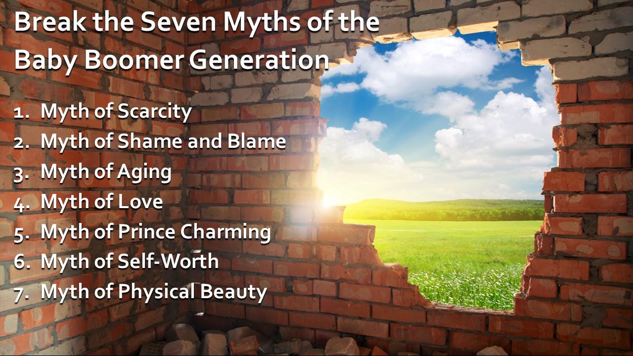 Break the 7 Baby Boomer Myths  – Joanie Marx
