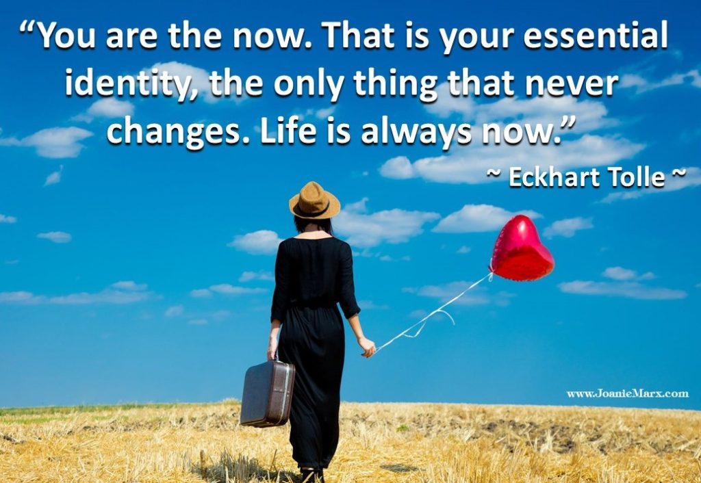 Life is the now