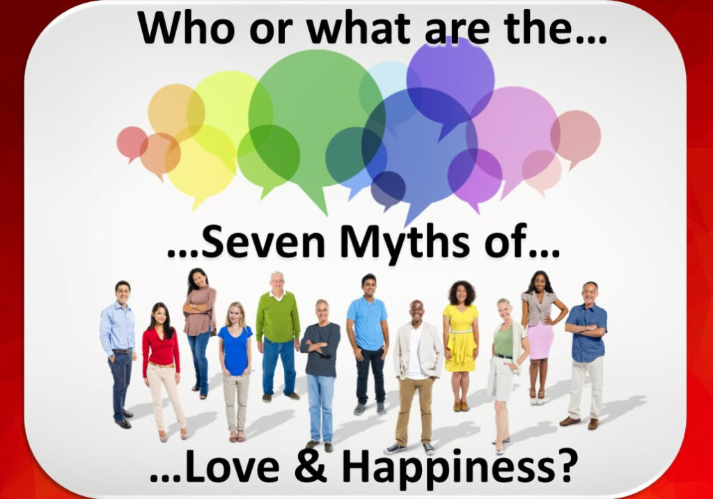 What-Are-The-Seven-Myths-of-Love-Happiness